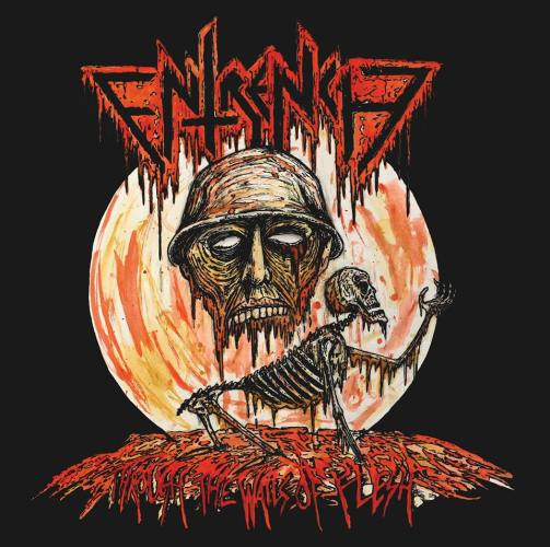 entrench – through the walls of flesh