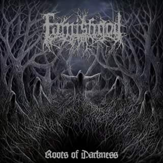 famishgod – roots of darkness