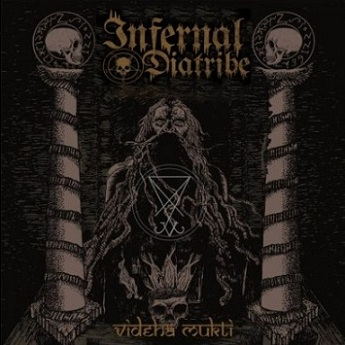infernal diatribe – videha mukti [ep]