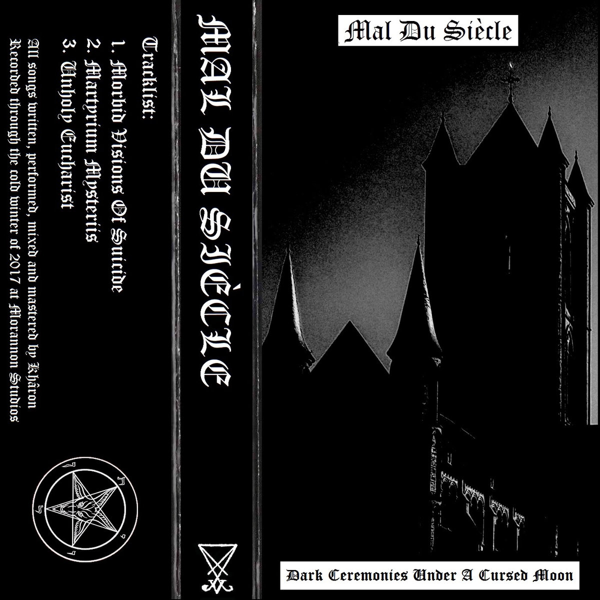 mal du siècle – dark ceremonies under a cursed moon [demo]