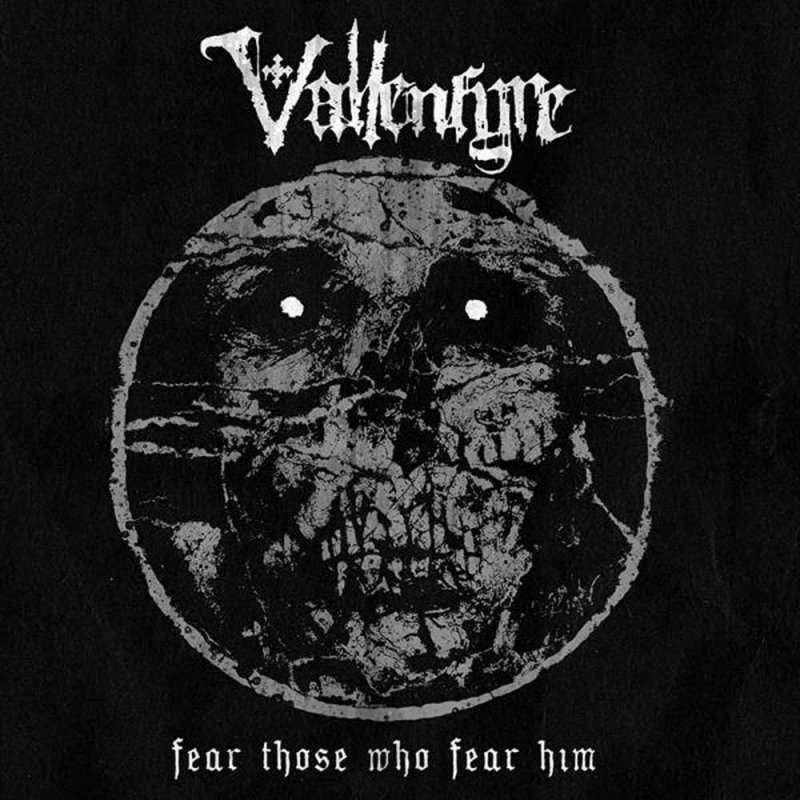 vallenfyre – fear those who fear him