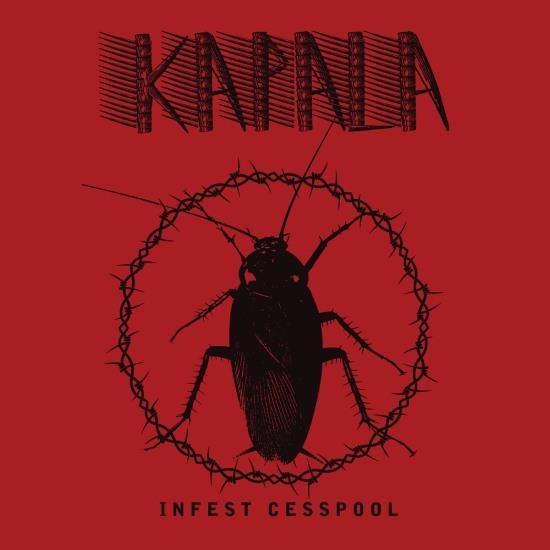 kapala – infest cesspool [ep]