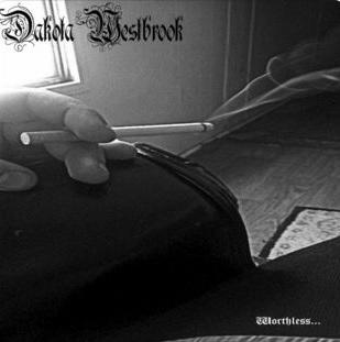 dakota westbrook – worthless
