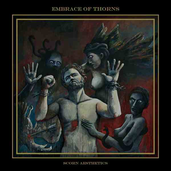 embrace of thorns – scorn aesthetics