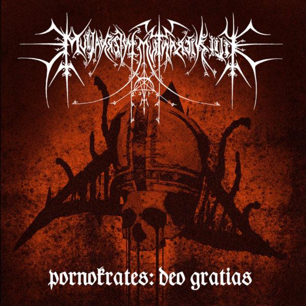 filii nigrantium infernalium – pornokrates: gratias dei [re-release]