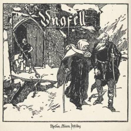 ungfell – mythen, mären, pestilenz