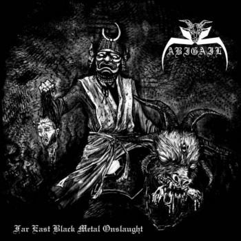 abigail [jap] – far east black metal onslaught [ep]