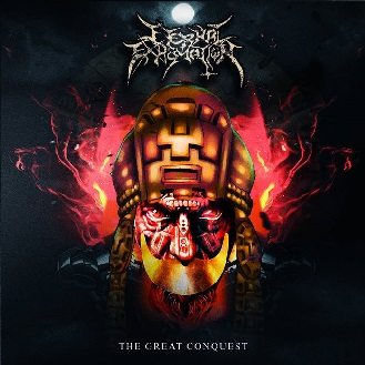 eternal exhumation – the great conquest
