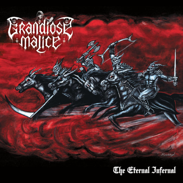 grandiose malice – the eternal infernal