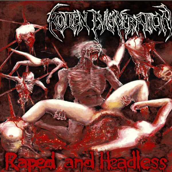 rotten evisceration – raped and headless [demo / re-release]