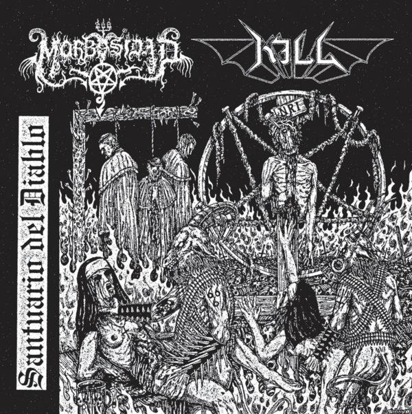 morbosidad / kill [swe] – santuario del diablo [split]