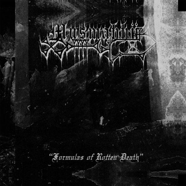 musmahhu – formulas of rotten death [ep]