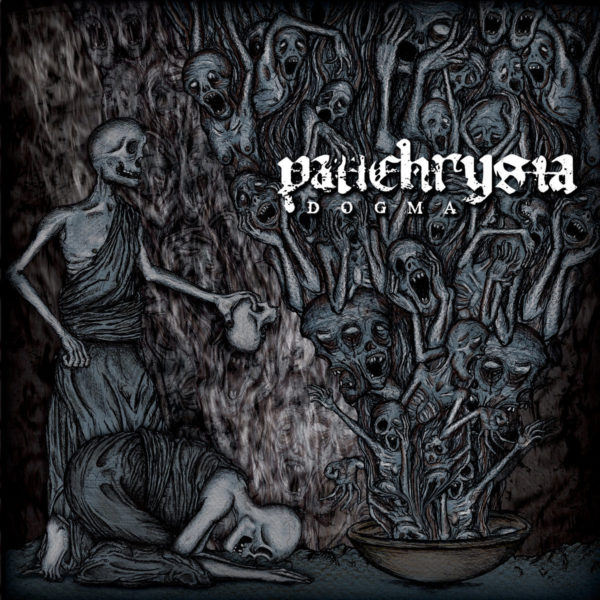 panchrysia – dogma