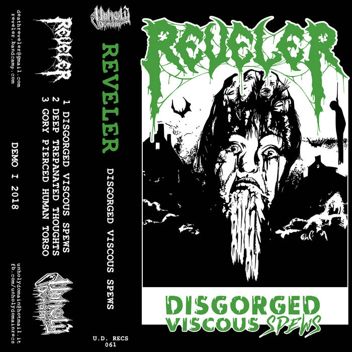 reveler – disgorged viscous spews [demo]