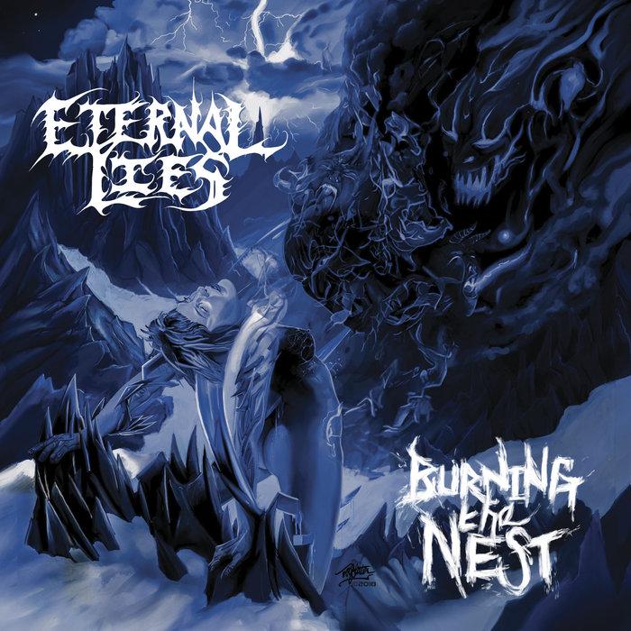 eternal lies – burning the nest