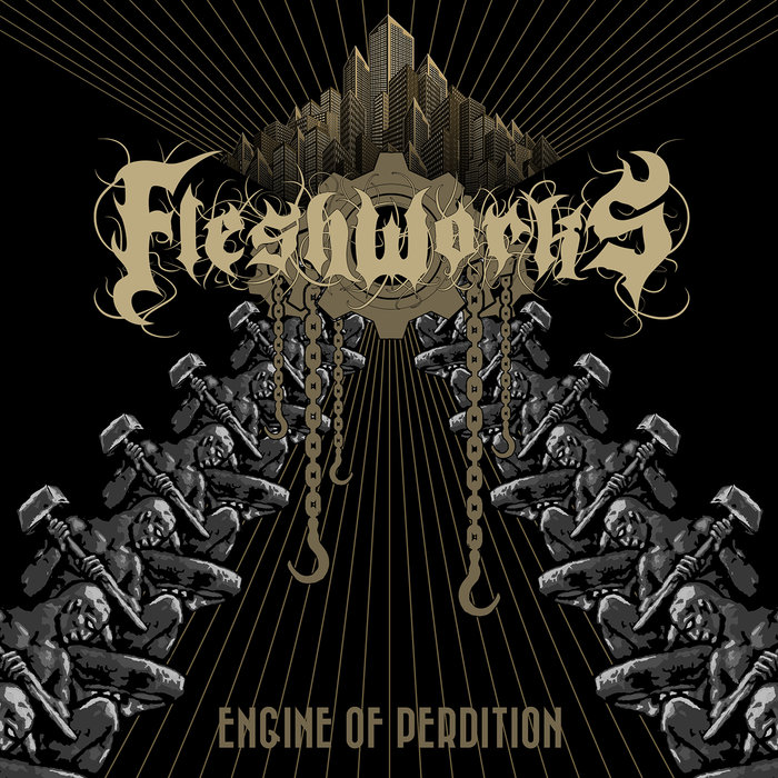 fleshworks – engine of perdition