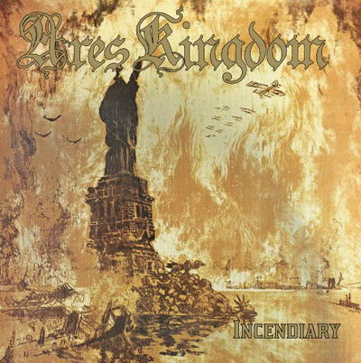 ares kingdom – incendiary