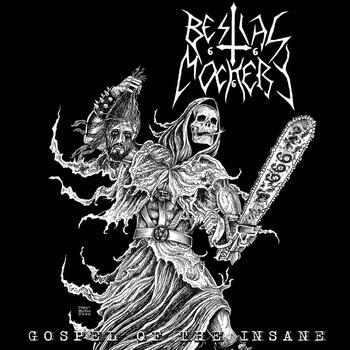bestial mockery – gospel of the insane