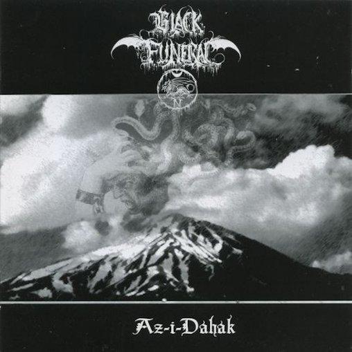 black funeral – az-i-dahak
