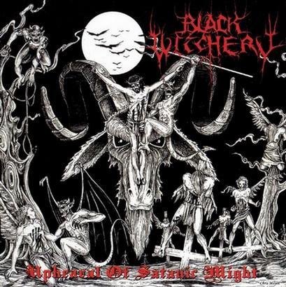 black witchery – upheaval of satanic might