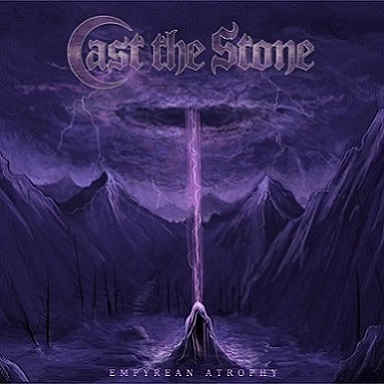 cast the stone – empyrean atrophy [ep]