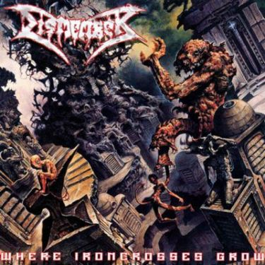dismember – where ironcrosses grow