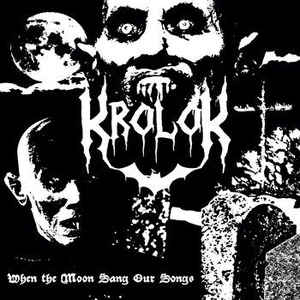 krolok – when the moon sang our songs [demo – re-release]