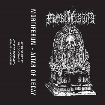 mortiferum – altar of decay [demo]