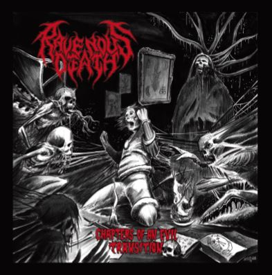 ravenous death – chapters of an evil transition