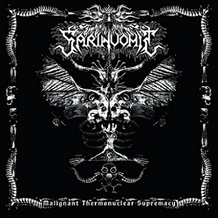 sarinvomit – malignant thermonuclear supremacy
