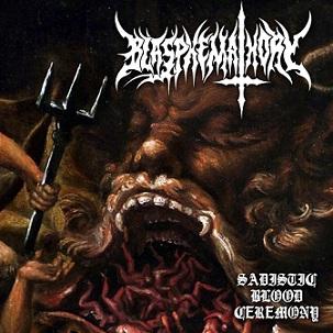 blasphemathory – sadistic blood ceremony [ep]