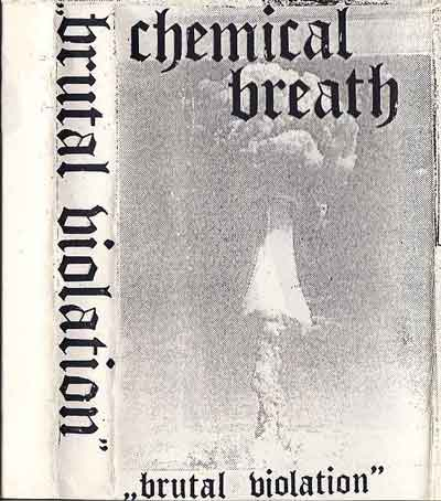 chemical breath – brutal violation [demo]