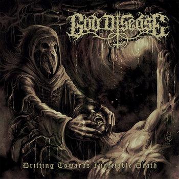god disease – drifting towards inevitable death