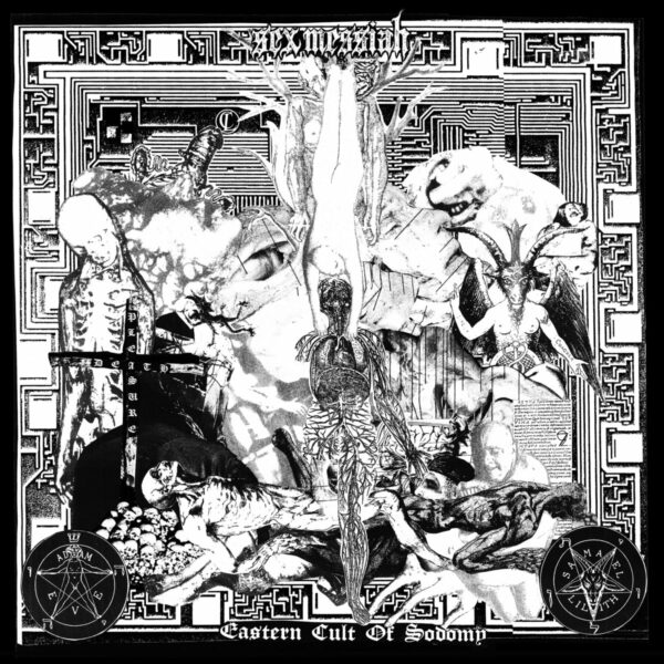 sex messiah – eastern cult of sodomy