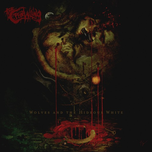 the crawling – wolves and the hideous white