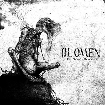 ill omen – the grande usurper [ep]