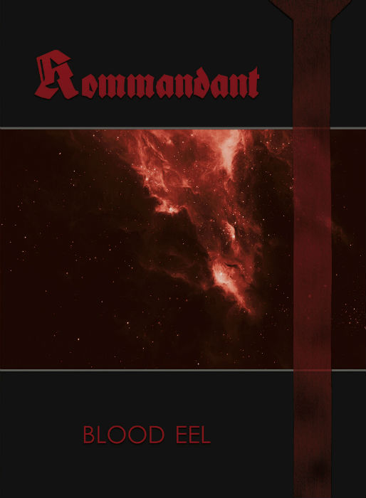kommandant – blood eel