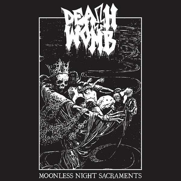 deathwomb – moonless night sacraments
