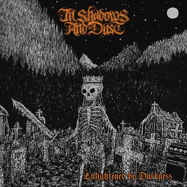 in shadows and dust – enlightened by darkness