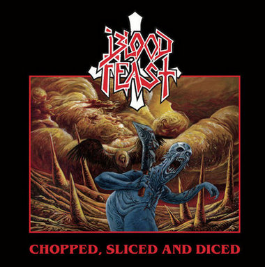 blood feast – chopped, sliced and diced [ep]