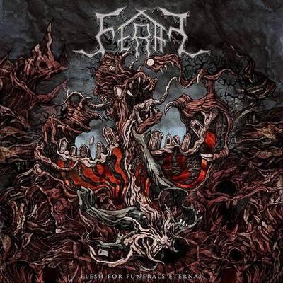 feral – flesh for funerals eternal