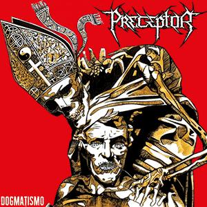 preceptor – dogmatismo