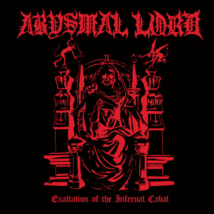 abysmal lord – exaltation of the infernal cabal