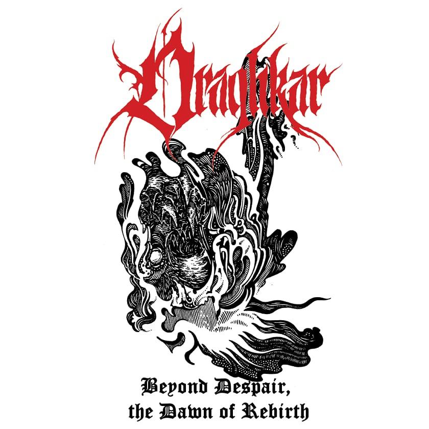 draghkar – beyond despair, the dawn of rebirth [demo]