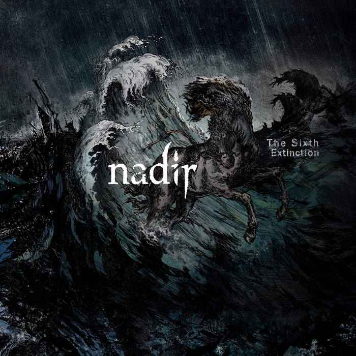 nadir [hun] – the sixth extinction