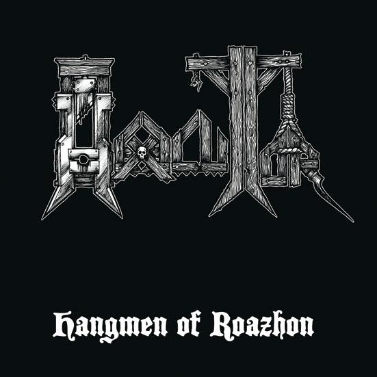 hexecutor – hangmen of roazhon [ep / re-release]