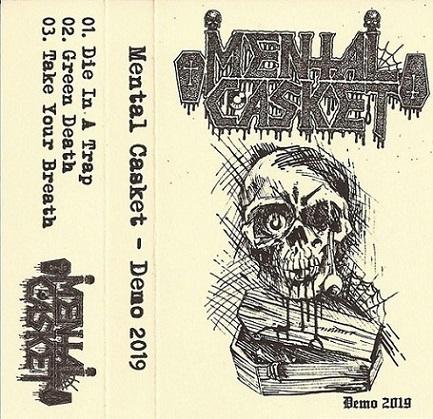 mental casket – demo 2019 [demo]