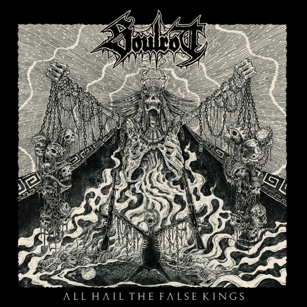 soulrot – all hail the false kings [ep]