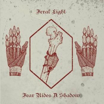 feral light – fear rides a shadow