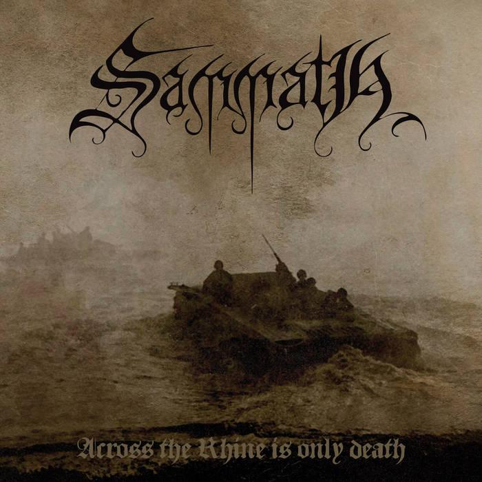 sammath – across the rhine is only death